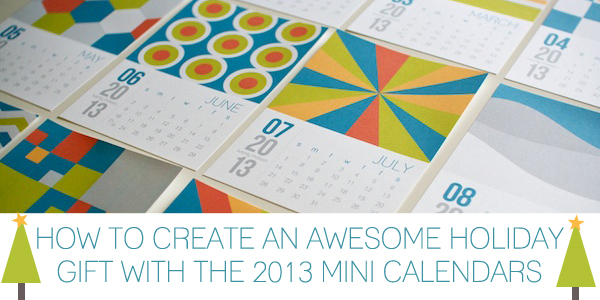 Design Your Calendar : How to create an awesome holiday gift with the mini